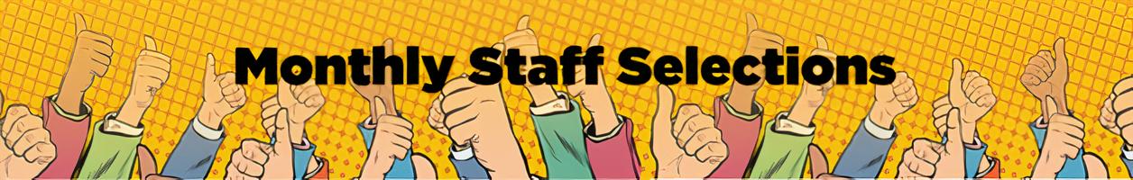 Monthly Staff Picks